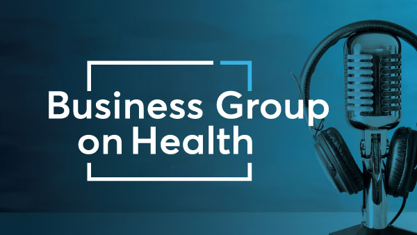 Business Group on Health: How the Pandemic is Accelerating the Future